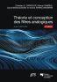 Théorie et conception des filtres analogiques (2e édition)