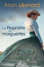 La Prophétie des marguerites  - Alain Léonard