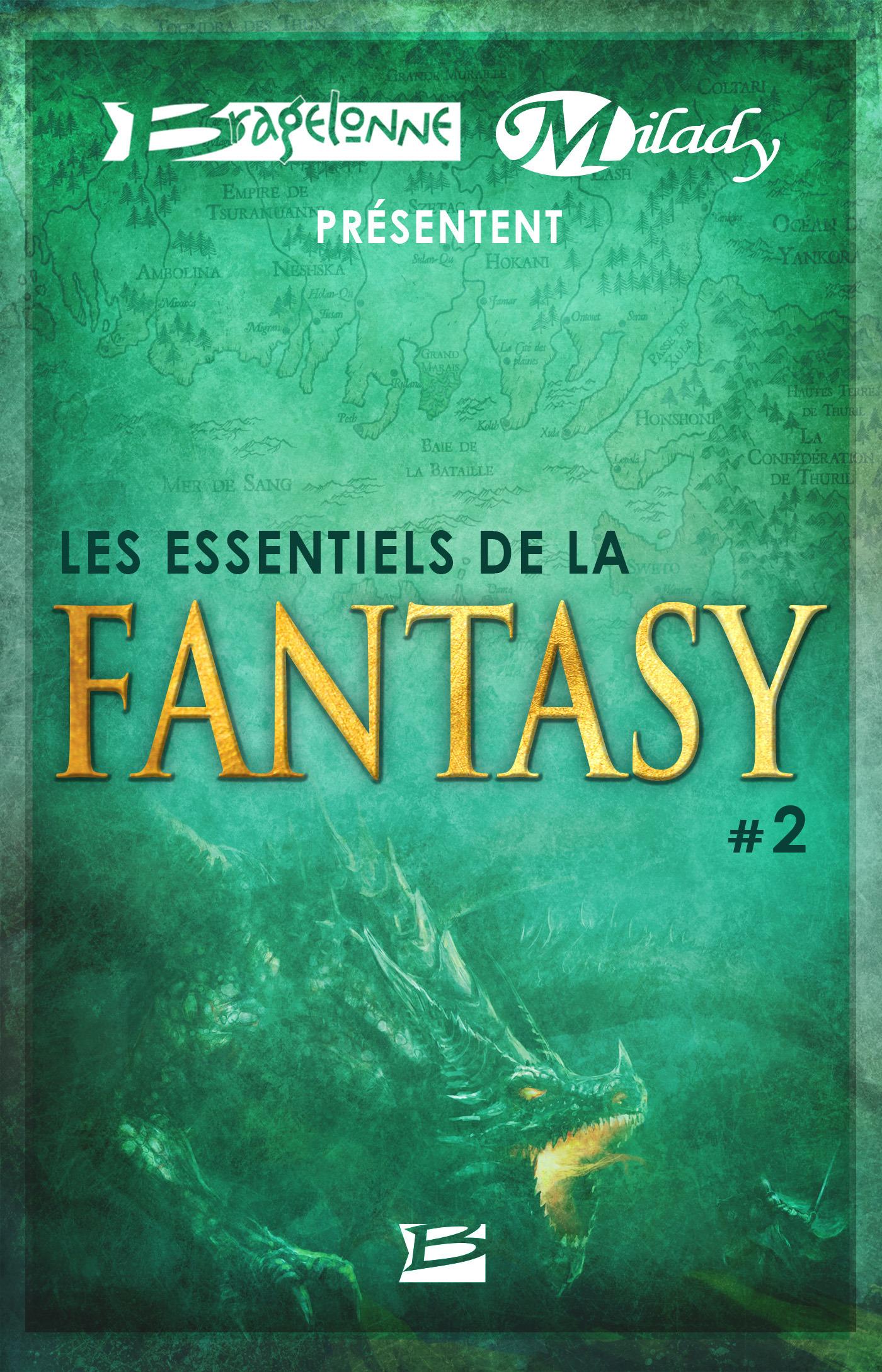 Bragelonne et Milady présentent Les Essentiels de la Fantasy t.2