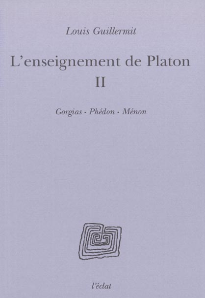L'enseignement de platon  - volume ii