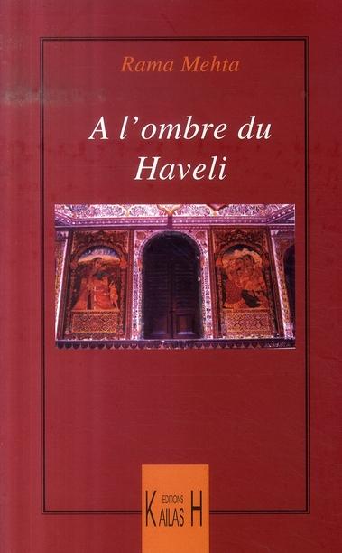à l'ombre du Haveli