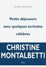 Vente EBooks : Petits déjeuners avec quelques écrivains célèbres  - Christine Montalbetti