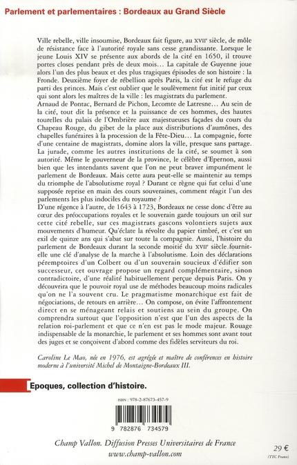 Parlement et parlementaires ; Bordeaux au Grand Siècle