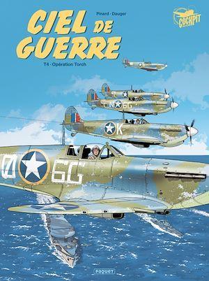 ciel de guerre t.4 ; opération Torch