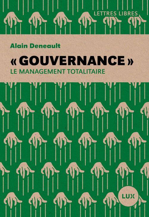Gouvernance ; le management totalitaire