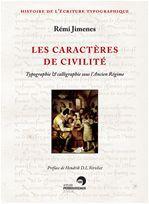 Les caractères de civilité ; typographie et calligraphie sous l'Ancien Régime