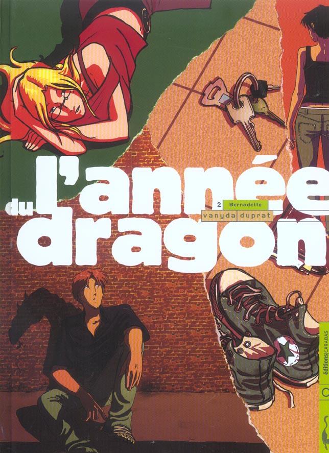 L'annee du dragon t.2 ; bernadette