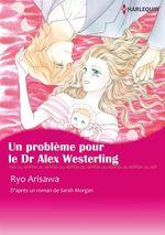 Vente Livre Numérique : Un problème pour le Dr Alex Westerling  - Ryo Arisawa - Sarah Morgan