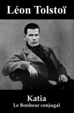 Vente Livre Numérique : Katia (Le Bonheur conjugal)  - Léon Tolstoï