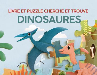 Dinosaures : livre et puzzle cherche et trouve