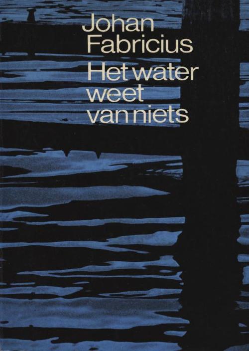Het water weet van niets
