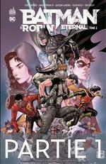 Batman & Robin Eternal - Tome 2 - Partie 1  - James Tynion IV - Scott Snyder