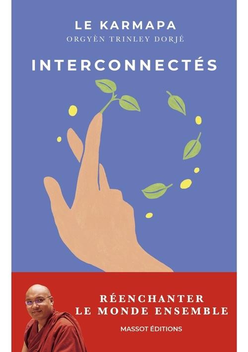 Interconnectés ; réenchanter le monde ensemble
