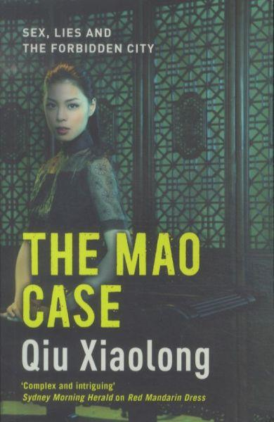 The Mao Case ; An Inspector Chen Mystery