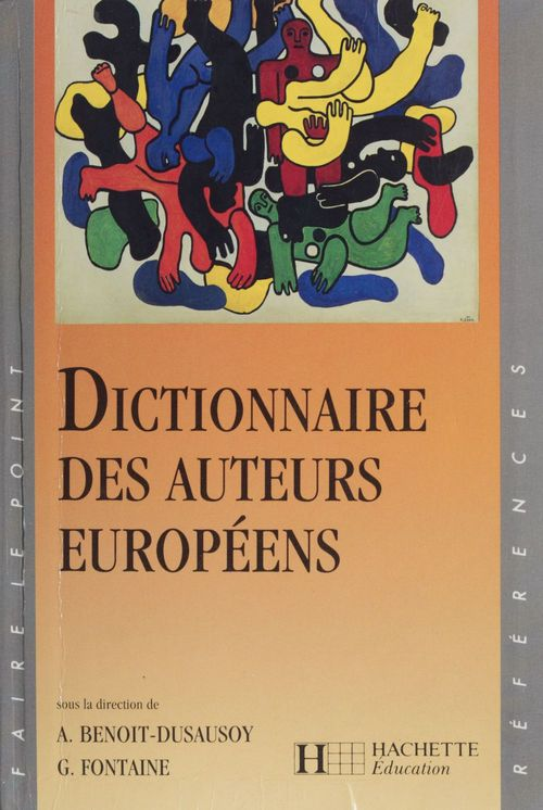Dictionnaire des auteurs europeens