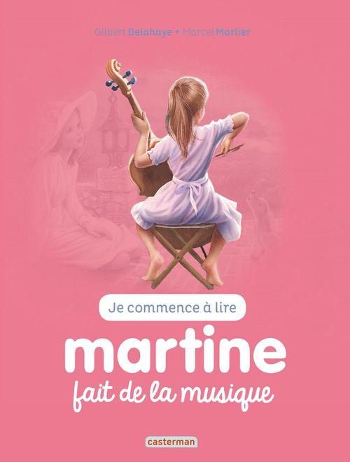 Je commence à lire avec Martine T.43 ; Martine fait de la musique