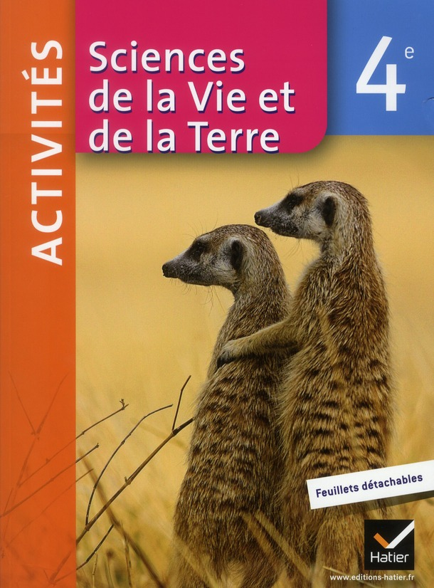 Sciences De La Vie Et De La Terre ; 4eme ; Fichier D'Activites (Edition 2011)