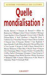 Quelle mondialisation ?