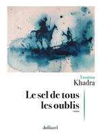 Vente EBooks : Le Sel de tous les oublis  - Yasmina Khadra