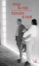 Vente Livre Numérique : Impressions de Kassel  - Enrique Vila-Matas