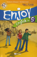 ENJOY ENGLISH IN ; 5ème ; livre de l'élève + CD audio-rom (édition 2007)