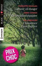 Vente EBooks : L'amour en danger - Un troublant équipier - L'innocence d'une fugitive  - Debra Cowan - Jill Sorenson - Charlotte Douglas