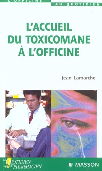 L'Accueil Du Toxicomane A L'Officine