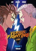 Vente Livre Numérique : Versus fighting story - Tome 01  - Madd - Kalon