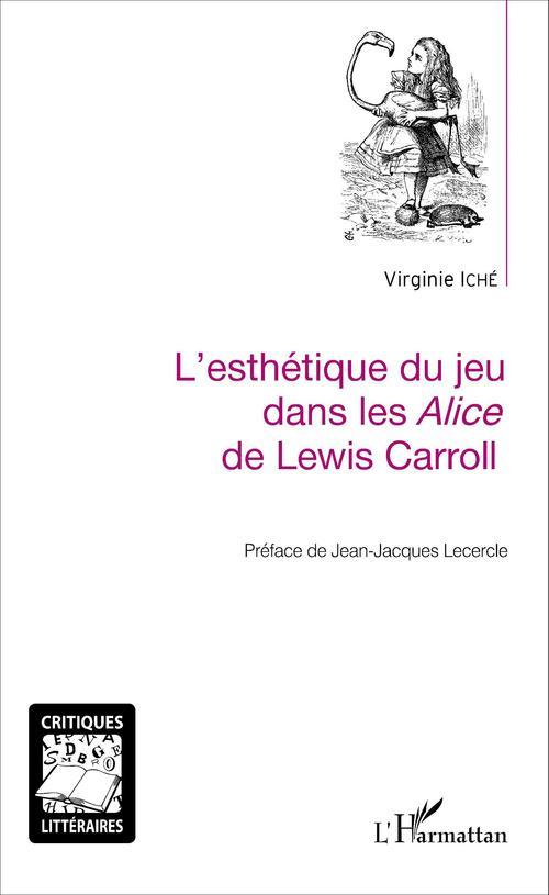 L'ésthetique du jeu dans les Alice de Lewis Carroll