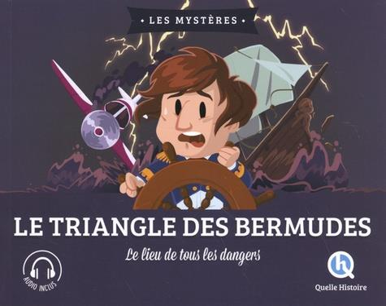LE MYSTERE DU TRIANGLE DES BERMUDES  -  LE LIEU DE TOUS LES DANGERS