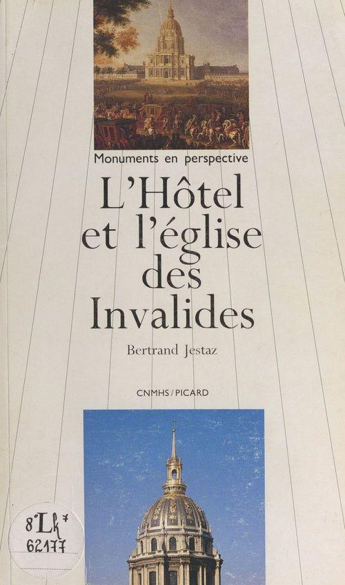 L'hôtel et l'église des Invalides