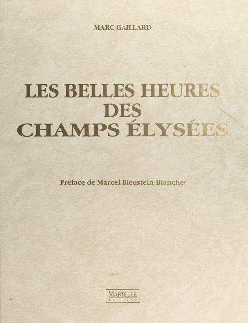 Les belles heures des Champs-Élysées