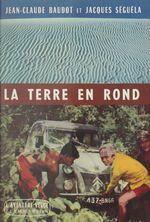Vente EBooks : La terre en rond  - Jacques Séguéla - Jean-Claude Baudot