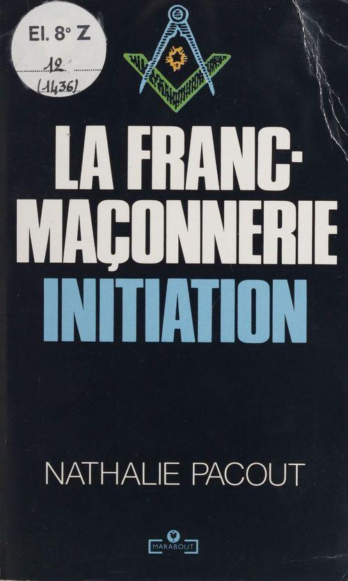 La franc-maconnerie initiation