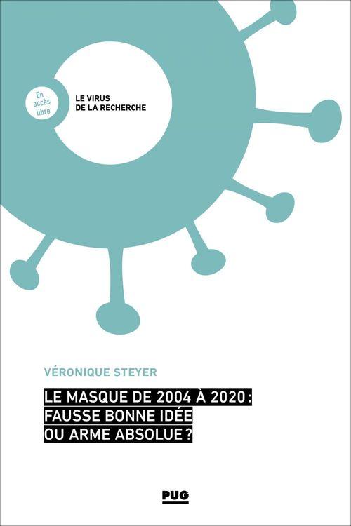Le masque de 2004 à 2020 : fausse bonne-idée ou arme absolue ?