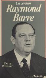 Un certain Raymond Barre