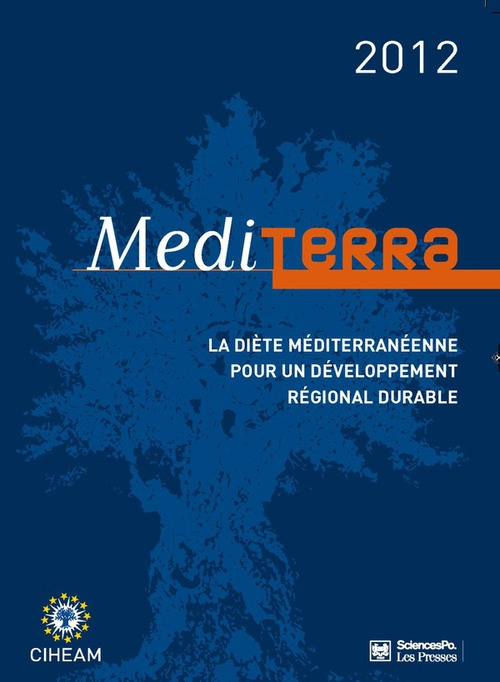 Mediterra 2012 ; la diète méditerranéenne pour un développement régional durable
