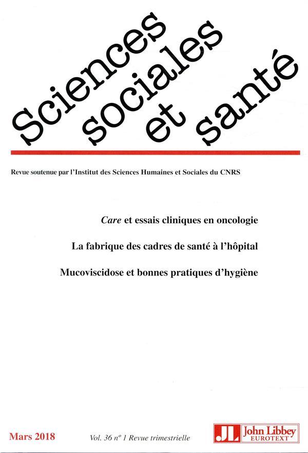 Revue sciences sociales et sante n.36 ; care et essai clinique en oncologie