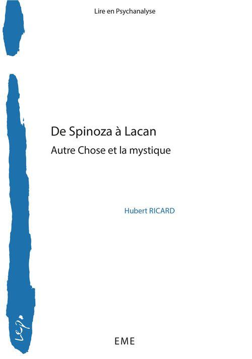 De Spinoza à Lacan, autre chose et la mystique