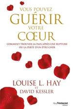 Vente EBooks : Vous pouvez guérir votre coeur  - Louise L. Hay - Louise Hay - David Kessler