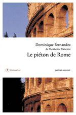 Vente Livre Numérique : Le Piéton de Rome  - Dominique Fernandez