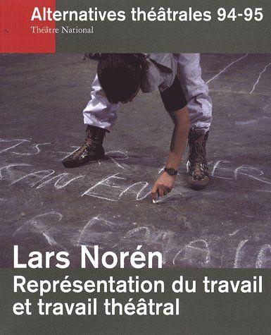 ALTERNATIVES THEATRALES T.94/95 ; représentation du travail et travail théâtral