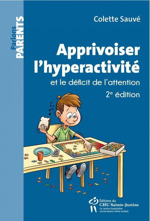 Apprivoiser l'hyperactivité et le déficit de l'attention