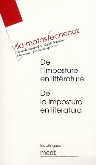 De l'imposture en littérature ; de la impostura en literatura