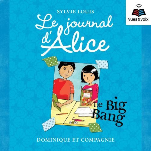 Journal d'Alice t.4 ; le big bang