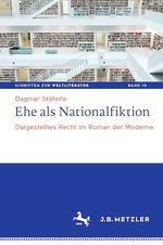 Ehe als Nationalfiktion  - Dagmar Stoferle
