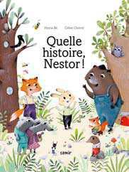 Quelle histoire, Nestor !