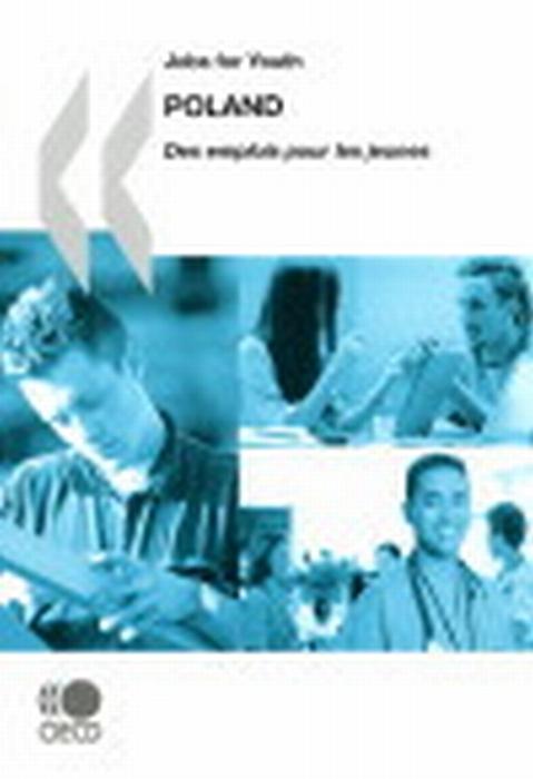 Jobs for youths / des emplois pour les jeunes ; Poland (édition 2009)