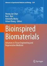 Bioinspired Biomaterials  - Heung Jae Chun - Rui L. Reis - Gilson Khang - Antonella Motta