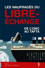 Vente Livre Numérique : Les naufragés du libre-échange  - Attac France